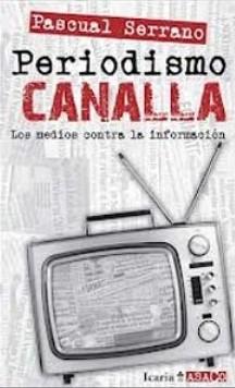 20121202140259-2.periodismo-canalla-pascual-serrano.jpg